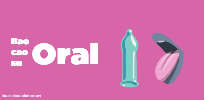 bao cao su Oral